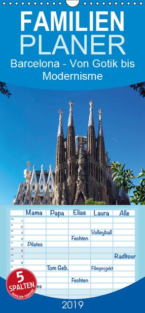 Barcelona – Von Gotik bis Modernisme – Familienplaner hoch (Wandkalender 2019 , 21 cm x 45 cm, hoch) von Bruhn,  Olaf