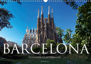 Barcelona – Von Gotik bis Modernisme (Wandkalender 2020 DIN A3 quer) von Bruhn,  Olaf