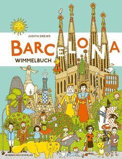Barcelona Wimmelbuch von Drews,  Judith