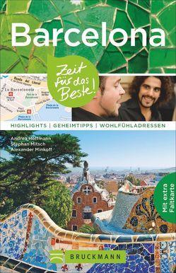 Barcelona – Zeit für das Beste von Hoffmann,  Andrea, Minkoff,  Alexander, Mitsch,  Stephan