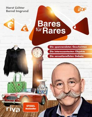 Bares für Rares von Imgrund,  Bernd, Lichter,  Horst
