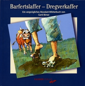 Barfertslaffer – Dregverkaffer von Birner,  Gerti, Storch,  Wolfgang