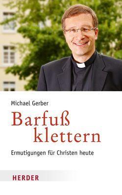 Barfuß klettern von Gerber,  Michael