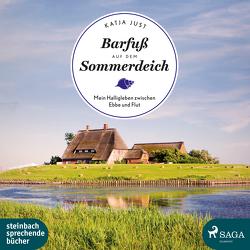 Barfuß auf dem Sommerdeich von Just,  Katja, Pages,  Svenja