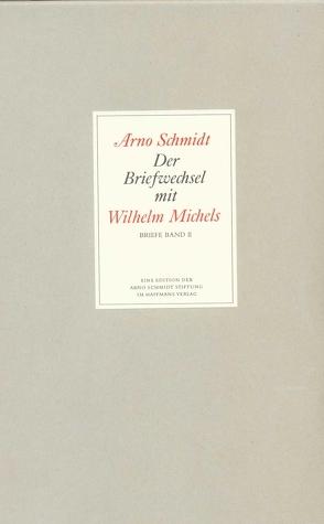 Bargfelder Ausgabe. Briefe von und an Arno Schmidt von Rauschenbach,  Bernd, Schmidt,  Arno