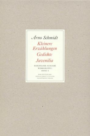 Bargfelder Ausgabe. Werkgruppe I. Romane, Erzählungen, Gedichte, Juvenilia von Schmidt,  Arno