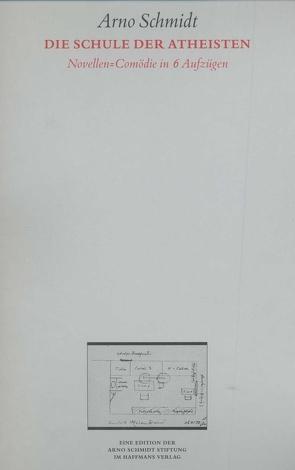 Bargfelder Ausgabe. Werkgruppe IV: Das Spätwerk von Schmidt,  Arno