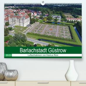 Barlachstadt Güstrow – Luftaufnahmen von Markus Rein (Premium, hochwertiger DIN A2 Wandkalender 2020, Kunstdruck in Hochglanz) von Rein,  Markus