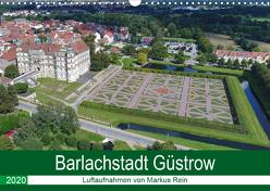 Barlachstadt Güstrow – Luftaufnahmen von Markus Rein (Wandkalender 2020 DIN A3 quer) von Rein,  Markus