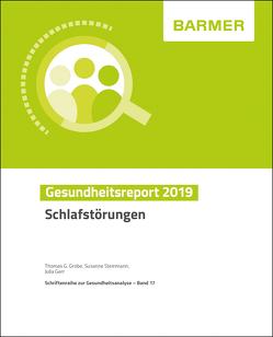 BARMER Gesundheitsreport 2019 von Gerr,  Julia, Grobe,  Thomas G, Steinmann,  Susanne