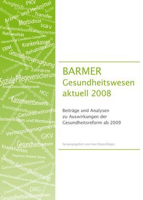 BARMER Gesundheitswesen aktuell 2008 von Repschläger,  Uwe