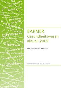BARMER Gesundheitswesen aktuell 2009 von Repschläger,  Uwe