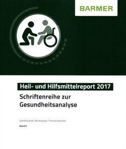 BARMER Heil- und Hilfsmittelreport 2017 von Brechtel,  Thomas, Grandt,  Daniel, Kossack,  Nils