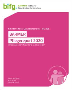 BARMER Pflegereport 2020 von Müller,  Rolf, Rothgang,  Heinz