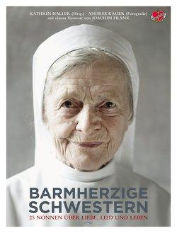Barmherzige Schwestern von Haller,  Kathrin, Kaiser,  Andree