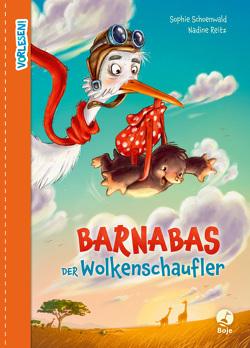 Barnabas der Wolkenschaufler von Reitz,  Nadine, Schoenwald,  Sophie