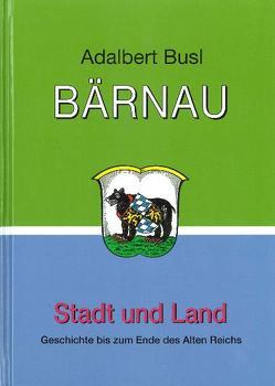Bärnau von Busl,  Adalbert