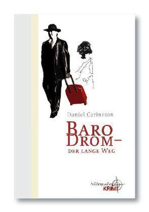Baro Drom – Der lange Weg von Carinsson,  Daniel
