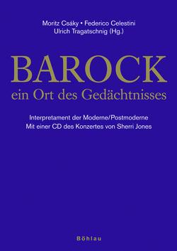 Barock von Celestini,  Federico, Csáky,  Moritz, Tragatschnig,  Ulrich