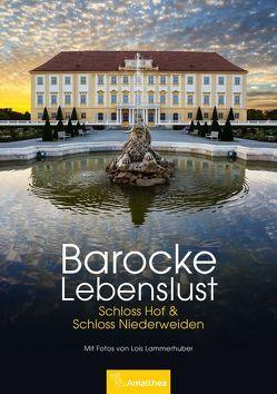 Barocke Lebenslust von Lammerhuber,  Lois, Lindner,  Birgit, Sattlecker,  Franz