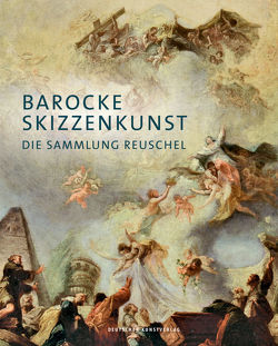 Barocke Skizzenkunst von Reuschel-Czermak,  Christine, Reuschel-Stiftung, Strasser,  Josef