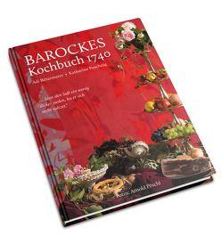 Barockes Kochbuch 1740 von Bittermann,  Adi, Puschnig,  Katharina