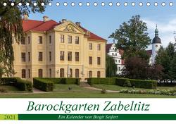 Barockgarten Zabeltitz (Tischkalender 2021 DIN A5 quer) von Seifert,  Birgit