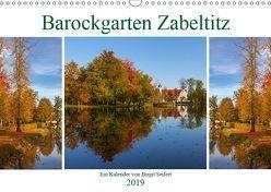 Barockgarten Zabeltitz (Wandkalender 2019 DIN A3 quer) von Seifert,  Birgit
