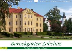 Barockgarten Zabeltitz (Wandkalender 2021 DIN A4 quer) von Seifert,  Birgit