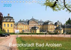 Barockstadt Bad Arolsen (Tischkalender 2020 DIN A5 quer) von Brunhilde Kesting,  Margarete