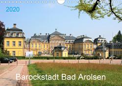 Barockstadt Bad Arolsen (Wandkalender 2020 DIN A4 quer) von Brunhilde Kesting,  Margarete