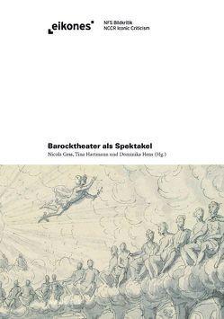 Barocktheater als Spektakel von Gess,  Nicola, Hartmann,  Tina, Hens,  Dominika