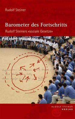 Barometer des Fortschritts von Kugler,  Walter, Rösch,  Ulrich, Steiner,  Rudolf