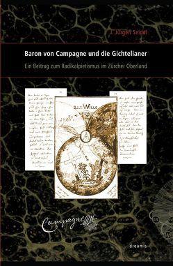 Baron von Campagne und die Gichtelianer von Seidel,  J. Jürgen, Seidel,  Marc Ph