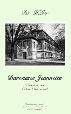 Baronesse Jeannette von Hellebrand,  Walter, Heller,  Pit
