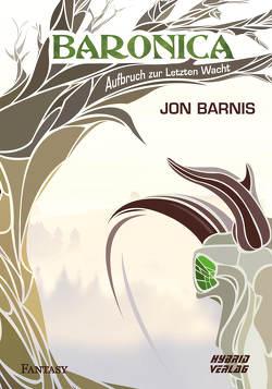 Baronica von Barnis,  Jon