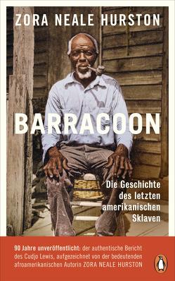 Barracoon von Hurston,  Zora Neale, Möhring,  Hans Ulrich