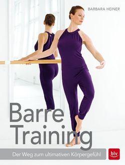 Barre-Training von Heiner,  Barbara
