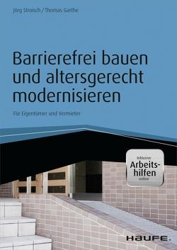 Barrierefrei bauen und altersgerecht modernisieren – inkl. Arbeitshilfen online von Garthe,  Thomas H., Stroisch,  Jörg