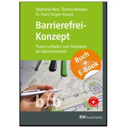 Barrierefrei-Konzept – mit E-Book (PDF) von Hess,  Stephanie, Kempen,  Thomas, Krause,  Hans-Jürgen