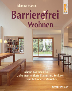 Barrierefrei Wohnen von Martin,  Johannes