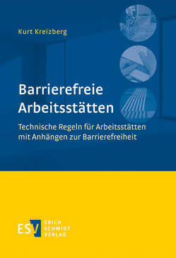 Barrierefreie Arbeitsstätten von Kreizberg,  Kurt