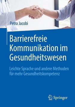 Barrierefreie Kommunikation im Gesundheitswesen von Jacobi,  Petra
