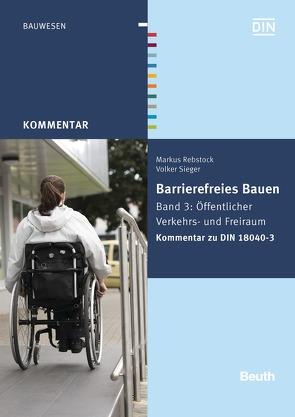 Barrierefreies Bauen von Rebstock,  Markus, Sieger,  Volker