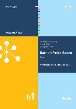 Barrierefreies Bauen Band 1 von Loeschcke,  Gerhard, Marx,  Lothar, Pourat,  Daniela