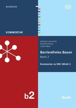 Barrierefreies Bauen Band 2 von Loeschcke,  Gerhard, Marx,  Lothar, Pourat,  Daniela