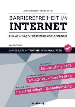 Barrierefreiheit im Internet … (Barrierefreies Internet / Barrierefreies Webdesign) von Morsbach,  Jörg