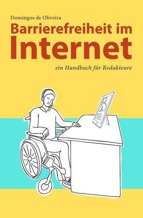 Barrierefreiheit im Internet von de Oliveira,  Domingos