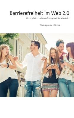 Barrierefreiheit im Web 2.0 von de Oliveira,  Domingos