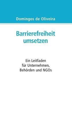 Barrierefreiheit umsetzen von Oliveira,  Domingos de